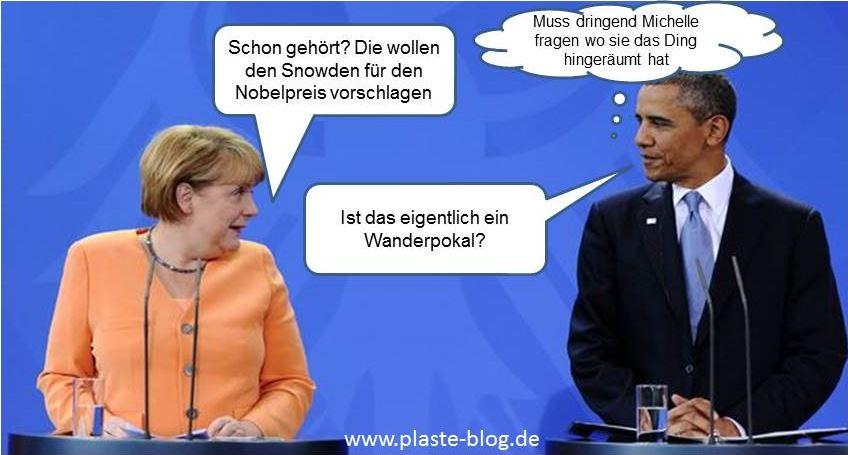 Merkle, Snowden, Obama, Nobelpreis