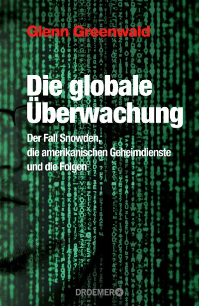 greenwald-die-globale-c3bcberwachung-4
